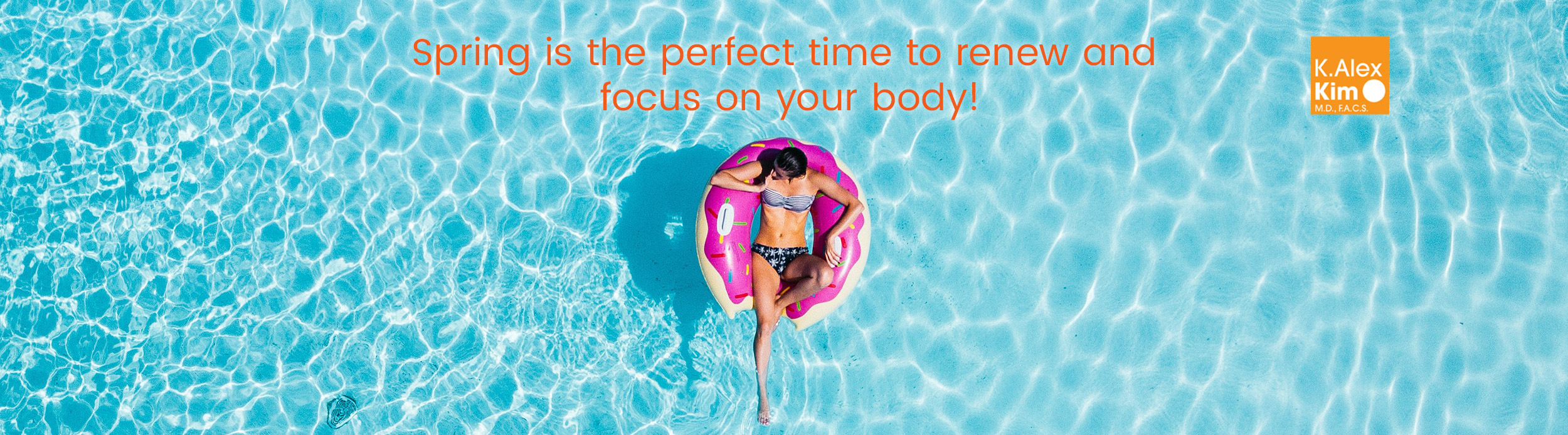 Spring is the perfect time to renew and focus on your body!